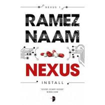 Nexus: Nexus Arc Volume One by Ramez Naam, 9780857665508