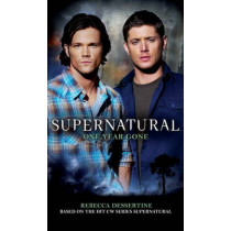 Supernatural - One Year Gone by Tim Waggoner, 9780857680990