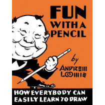 Fun with a Pencil by Andrew Loomis, 9780857687609
