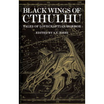 Black Wings of Cthulhu (Volume One) by S. T. Joshi, 9780857687821
