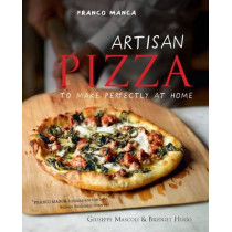 Franco Manca, Artisan Pizza to Make Perfectly at Home by Giuseppe Mascoli, 9780857832177