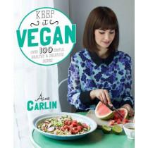 Keep It Vegan by Aine Carlin, 9780857832528