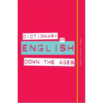 Dictionary of English Down the Ages by Linda Flavell, 9780857834041