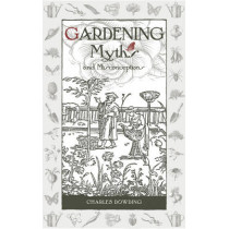 Gardening Myths and Misconceptions by Charles Dowding, 9780857842046