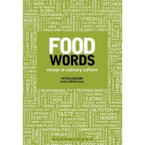 Food Words: Essays in Culinary Culture by Professor Peter Jackson, 9780857851963