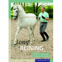 Long Reininge: From the Beginning Through the Levade, 9780857880192