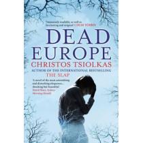 Dead Europe by Christos Tsiolkas, 9780857891228