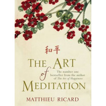 The Art of Meditation by Matthieu Ricard, 9780857892744