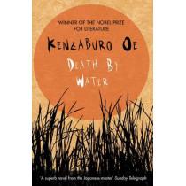 Death by Water by Kenzaburo Oe, 9780857895486