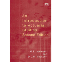 An Introduction to Actuarial Studies, Second Edition by D. C. M. Dickson, 9780857935410