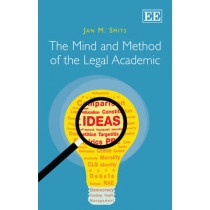 The Mind and Method of the Legal Academic by Jan M. Smits, 9780857936547