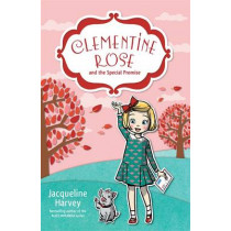 Clementine Rose and the Special Promise 11 by Jacqueline Harvey, 9780857987860