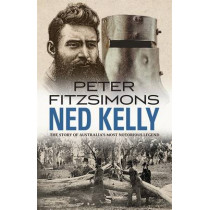Ned Kelly by Peter FitzSimons, 9780857988140