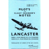 Air Ministry Pilot's Notes: Lancaster I, III and X by Air Ministry, 9780859790062