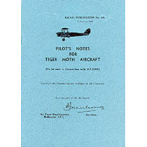 Pilot's Notes for Tiger Moth Aircraft by Royal Australian Air Force, 9780859790888