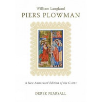 Piers Plowman: A New Annotated Edition of the C-Text by Derek Pearsall, 9780859897846