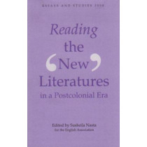 Reading the `New` Literatures in a Post-Colonial Era by Susheila Nasta, 9780859916011