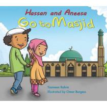 Hassan and Aneesa Go to Masjid by Yasmeen Rahim, 9780860375210