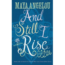 And Still I Rise by Maya Angelou, 9780860687573