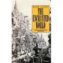 The Enchanted World by Alain Lipietz, 9780860918066