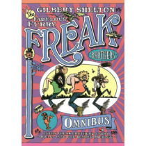 The Freak Brothers Omnibus: Every Freak Brothers Story Rolled Into One Bumper Package by Gilbert Shelton, 9780861661596