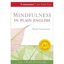 Mindfulness in Plain English by Henepola Gunaratana, 9780861719068