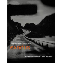 The Second Book of Moses, Called Exodus by David Grossman, 9780862417901