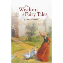 The Wisdom of Fairy Tales by Rudolf Meyer, 9780863152085