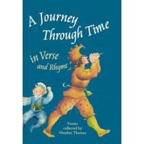 A Journey Through Time in Verse and Rhyme by Heather Thomas, 9780863152719