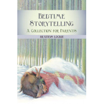 Bedtime Storytelling: Become Your Child's Storyteller by Beatrys Lockie, 9780863157363
