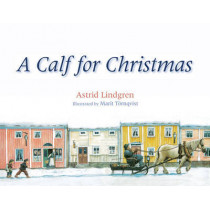 A Calf for Christmas by Astrid Lindgren, 9780863157851