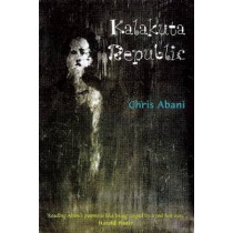 Kalakuta Republic: A Book of Poetry by Christopher Abani, 9780863563225