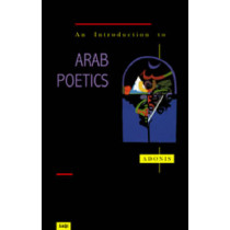 An Introduction to Arab Poetics by Adonis, 9780863563317