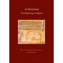 Al Khwarizmi: The Beginnings of Algebra by Roshdi Rashed, 9780863564307