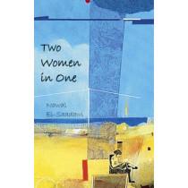 Two Women in One by Nawal El-Saadawi, 9780863565625