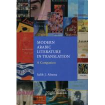 Modern Arabic Literature in Translation: A Companion by Salih J. Altoma, 9780863565977