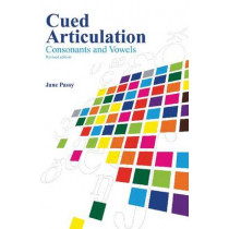Cued Articulation: Consonants and Vowels by Jane Passy, 9780864318466
