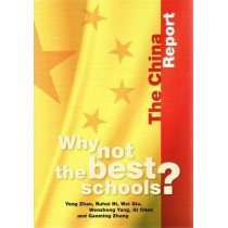 Why not the Best Schools?: The China Report by Yong Zhao, 9780864319876