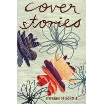 Cover Stories by Stephanie de Montalk, 9780864734990