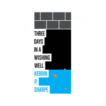 Three Days in a Wishing Well by Sharpe, 9780864737656