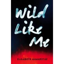 Wild Like Me by Elizabeth Nannestad, 9780864738813