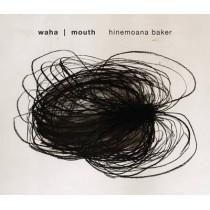 Waha by Hinemoana Baker, 9780864739704