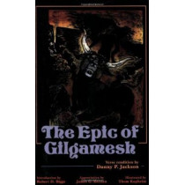 The Epic of Gilgamesh by Danny P. Jackson, 9780865163522