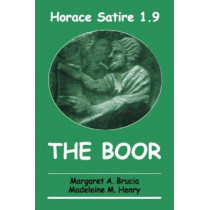 Satire 1.9: The Boor: Teacher's Guide by Horace, 9780865164291