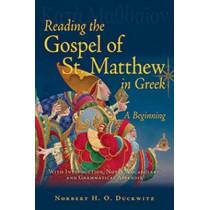 Reading the Gospel of St. Matthew in Greek: A Beginning by Norbert H O Duckwitz, 9780865168176