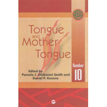 Tongue And Mother Tongue by Daniel P. Kunene, 9780865439962