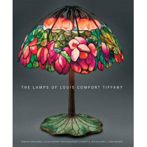The Lamps of Louis Comfort Tiffany by Martin Eidelberg, 9780865652965