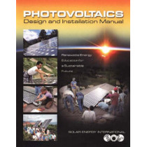 "Photovoltaics: Design and Installation Manual by ""Solar Energy International"", 9780865715202"