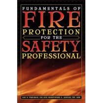 Fundamentals of Fire Protection for the Safety Professional by Lon H. Ferguson, 9780865879881