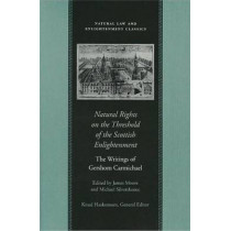 Natural Rights on the Threshold of the Scottish Enlightenment: The Writings of Gershom Carmichael by Gershom Carmichael, 9780865973190